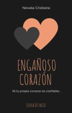 ENGAÑOSO CORAZON by SILVIADEFALCO6