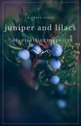 Juniper and Lilacs by OfSpirallingInsanity