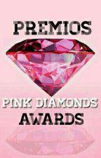 Premios Pink Diamonds Awards 2017 [ABIERTO] by PremiosDiamonds