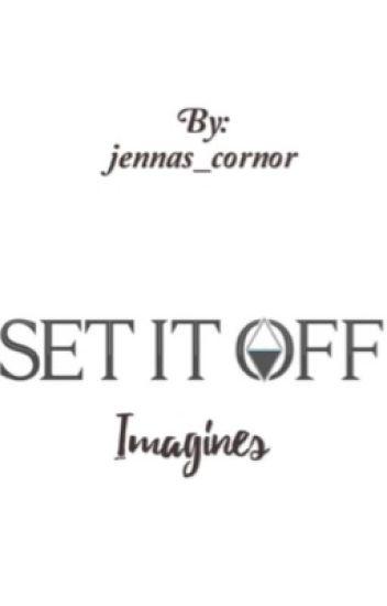 Set it Off Imagines