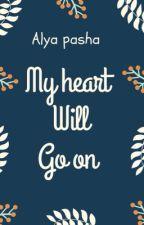 My heart Will go on by alyapashaa