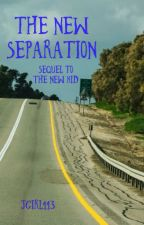 The New Separation (Book 2) by jgirl113