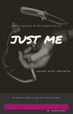 JUST ME- Un día, Una poesía by sadinthemoon
