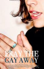 Pray The Gay Away [l.s] by inhaled1d