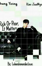 Rich or Poor, It Matters {Layho/Sulay} {Hanhun} by Luhandemandaslocas