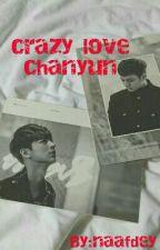 Chanyun crazy love by nideey