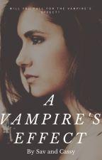 A Vampires Effect (Elena's Twin) SLOW UPDATES  by Savyarna