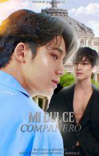 Mi Dulce Compañero ˗ˏˋ Meanieˎˊ˗ Adaptada • TERMINADA ✓  by CaratEdiciones