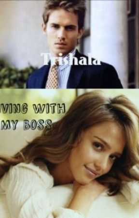 Living With My Boss. by trishala