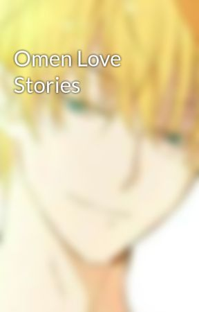 Omen Love Stories by McGlofairy