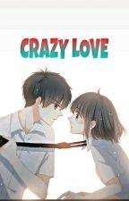 Crazy Love [Sjh × Xlh]✌ by SilvanyPutri8