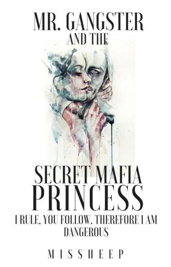 Mr. Gangster and the Secret Mafia Princess