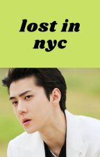 LOST IN NYC ➖ Sehun by natalianadya
