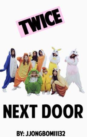 TWICE NEXT DOOR by Nabongs21