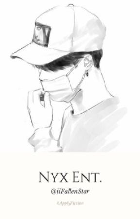 Nyx Entertainment | Apply.Fic | Open by iiFallenStar