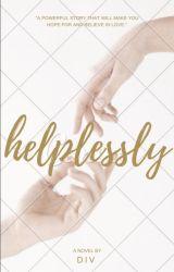 Helplessly by _divvv_