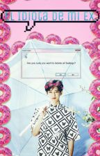 「El Idiota de mi Ex」•『ChanSoo』 by Queen_YuRi