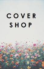 Cover Shop || open by nyctophilic_goddess