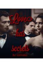 Love has secrets (TVD Fanfic) by ezriaisa