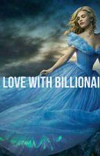 in love with billionaire by tishakaur789
