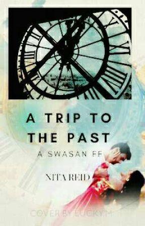"Swasan FF :"" A trip to the Past "" by Nita_Reid"