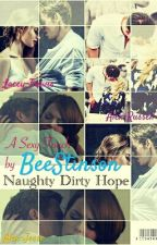 Naughty Dirty Hope by beestinson