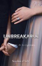 UNBREAKABLE ©® #3  by SophiaCAV