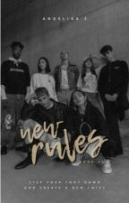 new rules ✓ by historiemy
