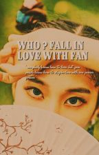 [C] Who?! Fall In Love With Fan | Baekhyun by itschurros-