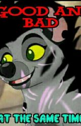 GOOD AND BAD AT THE SAME TIME  (The Lion guard) by Lionguardfangirl