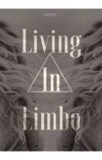 Living In Limbo by Jadee13xo