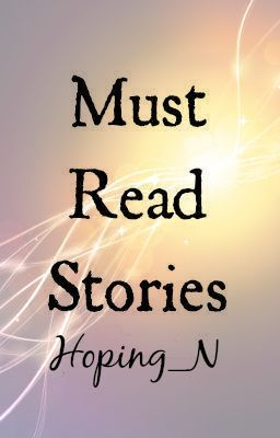 Must Read Stories