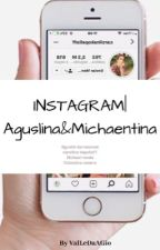 INSTAGRAM:aguslina..y..michaentina  by heyyLara_