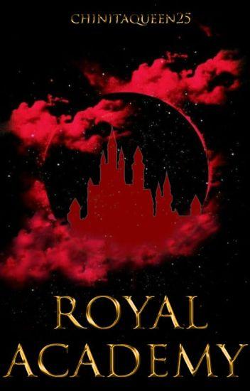 Royal Academy [REVISING]