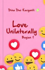 Love Unilaterally by dinadk08