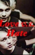 Love v.s. Hate (michael clifford) by _newuser_