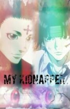 My Kidnapper (HxH Chrollo Lucilfer Fanfic) by Killua-n-Gon-ShipIt