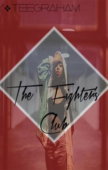 The Fighter's Club #Wattys2015Winner