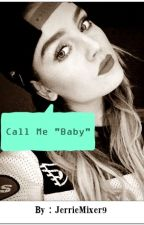 Call Me Baby (Jerrie Thirlwards) by JerrieMixer9