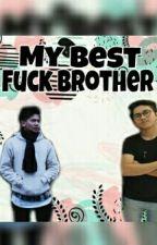 My best fuck brother [End] by AyuWulaanDari