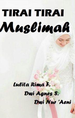 Tirai Tirai Muslimah by DwiAgnesSetianingrum