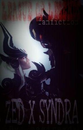 ♥ League of Legends FANFICTION - Zed x Syndra ♥ by sagiraxd