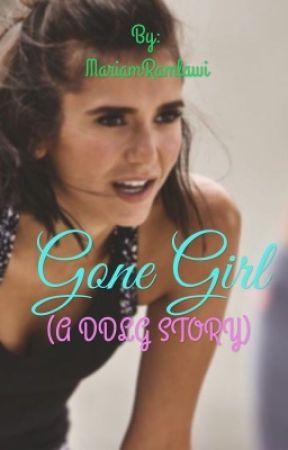 Gone Girl (A DDLG STORY) by MariamRamla