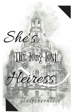 She's The Long Lost HEIRESS by kendrazap