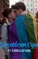 Gerçekleşen Oyun (Gay) by kumralmiyimm