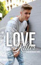 love killer [J.B] by sisterslaying