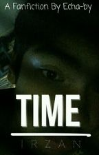Time [Irzan] by Echa-by