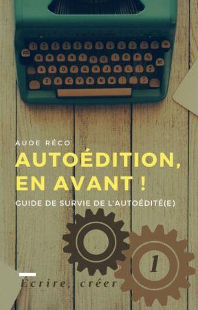 Autoédition, en avant ! by Aude-r