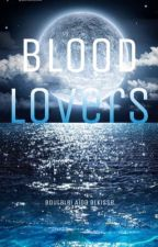 Blood lovers (the vampire kingdom) by Louna_elle