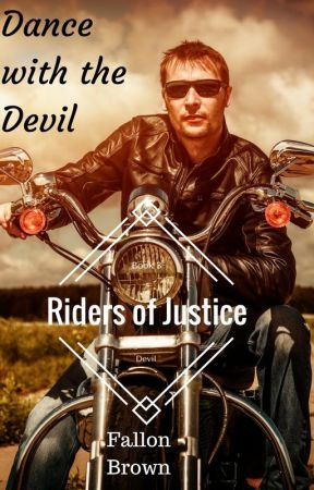 Dance with the Devil(Riders of Justice #3) by FallonBrown9
